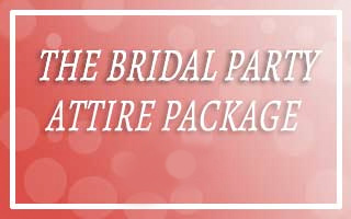 Bridal Party Attire Package